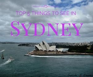 Top 5 Things To See in Sydney // Cupcake N Dreams