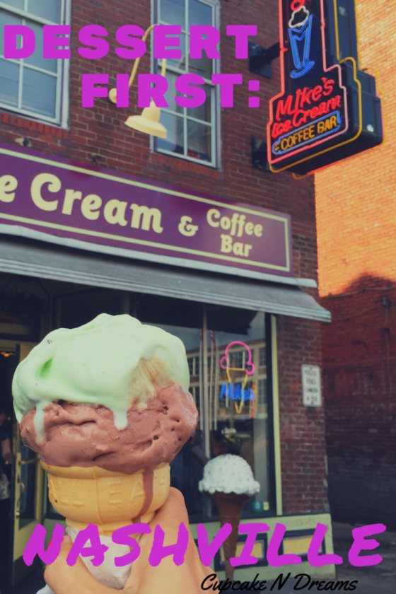 Dessert First: Nashville // Cupcake N Dreams