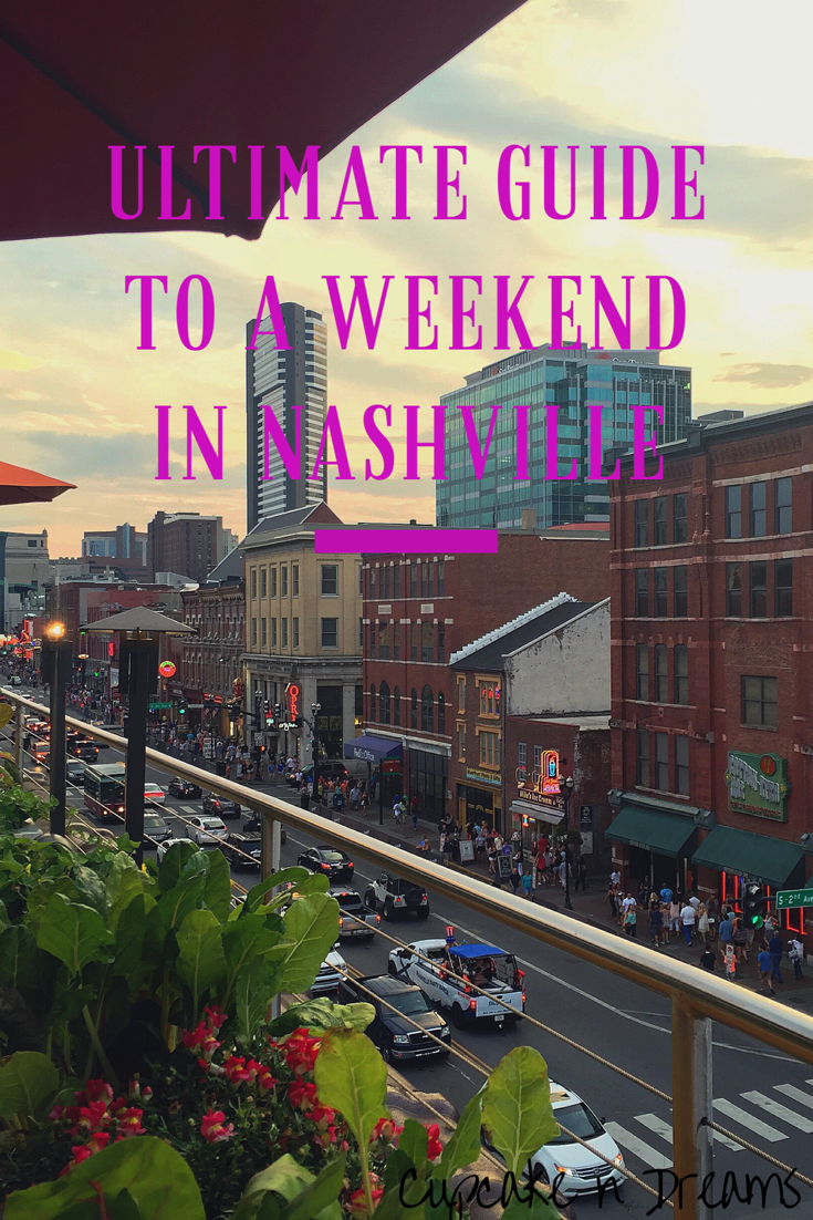 Ultimate Guide to Nashville // Cupcake N Dreams